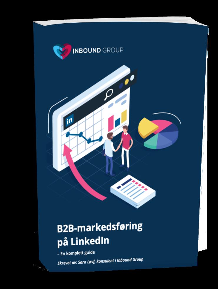 Guide: B2B-markedsføring på LinkedIn